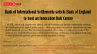 Bank of International Settlements selects Bank of England to host an Innovation Hub Centre