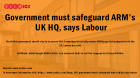 Government must safeguard ARM's UK HQ, says Labour