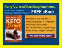 Learn how to lose weight with Keto Diet