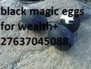 magic eggs and mucwa oil  for quick money spells +27637045088