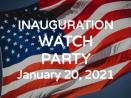 2021 Inauguration Watch Party