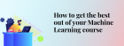 Igmguru Provides The Best Machine Learning Course With Certification