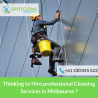 Thinking to Hire professional Cleaning Services in Melbourne ?