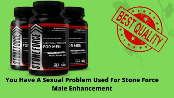 Stone Force Male Enhancement Is A Daily Sexual Support Supplement Capsule
